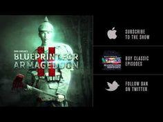 Dan Carlin's Hardcore History 51 Blueprint for Armageddon II -