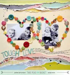 Scrap Your Stash: Tough Love - Two Peas in a Bucket Button Heart