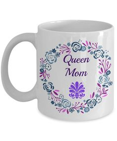 Queen Mom Novelty Coffee Mug Custom Printed Mug