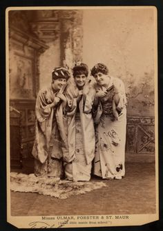 """Misses Ulmar, Forester and St. Maur as """"The little maids from school"""" - Gilbert And Sullivan's The Mikado"""