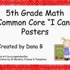 "Colorful ""I Can"" posters state the 5th Grade Math Common Core objective for the day and give an easy to understand example of the learning goal.  E..."