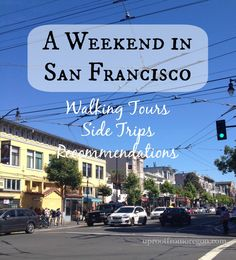 A Weekend in San Francisco via @Marisa (Uproot from Oregon)