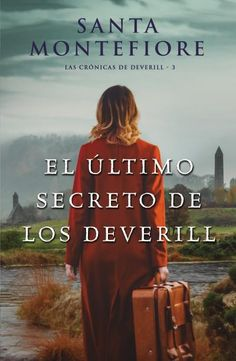 Buy El último secreto de los Deverill by Santa Montefiore and Read this Book on Kobo's Free Apps. Discover Kobo's Vast Collection of Ebooks and Audiobooks Today - Over 4 Million Titles! Great Books, My Books, Love Book, This Book, Sali Hughes, Sun Tzu, The Book Thief, Booker T, Romance