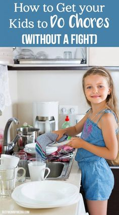 How to Get your Kids to Do Chores (without a fight) | These are great tips to help raise kids who know how to work!