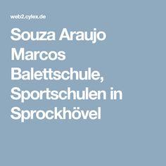 Souza Araujo Marcos Balettschule, Sportschulen in Sprockhövel
