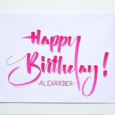 Happy Birthday, Alexander! #brush #brushlettering #illustration…