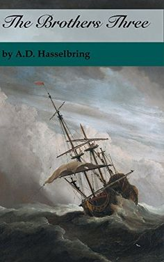 The Brothers Three (A Thicket of Tales) by A.D. Hasselbring, http://www.amazon.com/dp/B00MW4CFIW/ref=cm_sw_r_pi_dp_Fpndub0RCCGEY