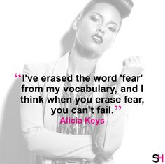 "Happy Bday Alicia Keys! ""When you erase fear, you can't fail."" #MondayMotivation #SharpHeels"
