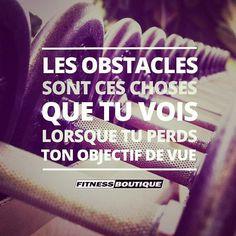 """""""Les obstacles sont ces choses que tu vois lorsque tu perds ton objectif de vue"""". Henry Ford. #fitnessboutique #citation #motivation www.fitnessboutique.fr"""