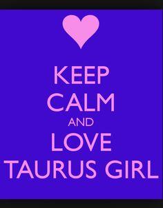 Taurus girl:)