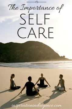 Why it's so important to take care of yourself.