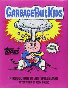 Garbage Pail Kids by The Topps Company Inc. http://www.amazon.com/dp/141970270X/ref=cm_sw_r_pi_dp_xAsWub09XN8G9