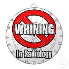 No Whining In Radiology Dart Boards
