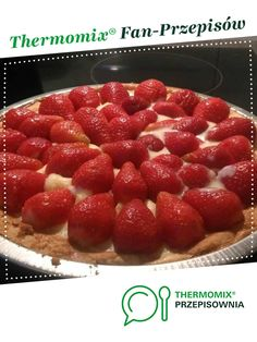Tarta z truskawkami jest to przepis stworzony przez użytkownika ewaxbraun. Ten przepis na Thermomix<sup>®</sup> znajdziesz w kategorii Słodkie wypieki na www.przepisownia.pl, społeczności Thermomix<sup>®</sup>.