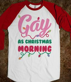 gay as christmas morning