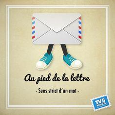 au pied de la lettre