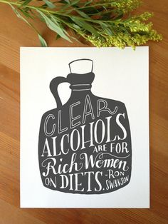 Clear Alcohols  Ron Swanson Quote by KatieFernStudio on Etsy