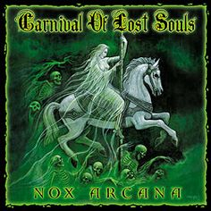 Gothic music Halloween music by Nox Arcana: Carnival of Lost Souls