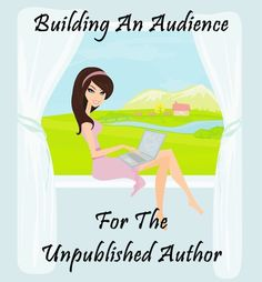 Five Reasons Even Unpublished Authors Should by on Goodreads by @Cassandra_Carr #buildingaudience #amwriting - Week 8 of the web series