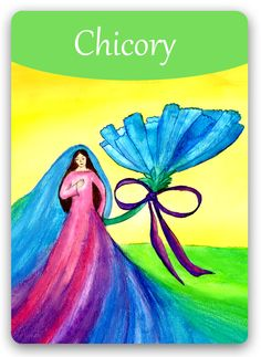 "Bach Flower Cards [Chicory] - ""This is the Bach flower for unconditional love"". But beware, in its negative state, the Chicory personality can be the most domineering and demanding of them all, needs to control, to be the focus of attention, and to be continuously assured of the family's love. After therapy, person becomes the ""eternal mother"" spreading wings of kindness, warmth, and security - and providing shelter for others selflessly, with no expectation of reward."