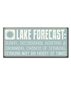This Blue 'Lake Forecast' Wall Sign is perfect! #zulilyfinds