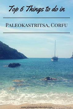 Top 6 things to do in Paleokastritsa Corfu. Beautiful Greek Island beach holiday get away!