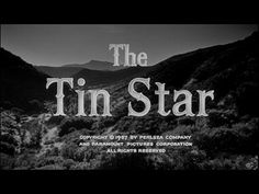 The tin star movie title.  Saw this movie after psycho.  Complete different role. Lol. He is awesome