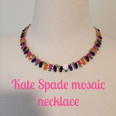 Kate Spade multicolor necklace Sale 10% off..lowest price listed . Kate Spade multicolor mosaic statement necklace worn once..like new condition, all stones intact ..measures 15 in with adjustable to 18 in..first, third  and last pic are actual product and the second ones are stock photos. This did not come with a box but I will send it in an extra necklace box. ⚓️NO TRADES⚓️ kate spade Jewelry Necklaces