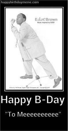 :-) Happy Birthday Meme, Birthday Boys, Happy B Day, Singing, Sayings, Memes, Music, Movie Posters, Happy Brithday