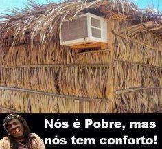 Nóe é pobre mas nós tem conforto