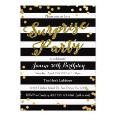 Black and White Stripe with Gold Dots Surprise Party Custom Birthday Invitation