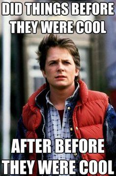 meme-meme:    Hipster Marty McFly.