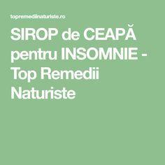 SIROP de CEAPĂ pentru INSOMNIE - Top Remedii Naturiste Insomnia