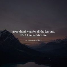2016 thank you for all the lessons. 2017 I am ready now. via (http://ift.tt/2htMXVN)