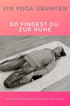 So findest du zur Ruhe - Entspannt mit Yin Yoga - - Iyengar Yoga, Ashtanga Yoga, Fitness Workouts, You Fitness, Partner Yoga, Yoga Sequences, Yoga Poses, Yoga Meditation, Yoga Flow