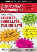 Une Alternatives économiques janvier 2013  Marché du travail : liberté, inégalité, flexibilité