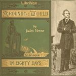 Around the World in Eighty Days (Version 4)    by Jules Verne  Translated by George Makepeace Towle