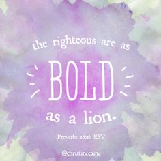 BOLD: showing an ability to take risks; confident and courageous. Healing Scriptures Bible, Biblical Quotes, Faith Quotes, Bible Quotes, Bible Verses, Proverbs 28, Bible Verse Wallpaper, Clever Quotes, Jesus Is Lord