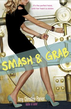 Countdown to the release of Smash and Grab by Amy Christine Parker on your book blog with this countdown widget! :)