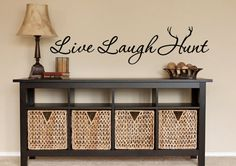 ************ Vinyl Wall Decals For the Home - Live Laugh Hunt *******************  Adding a wall decal quote or vinyl quote is a great way to