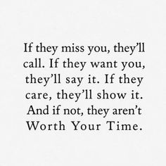 They are really there for you or not really in your life!