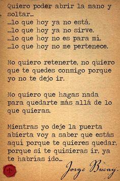 Jorge Bucay Y por favor, no te quedes solo por comodidad..., por tu bien