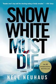 Snow White Must Die by Nele Neuhaus is an atmospheric mystery book to read this year. Full of suspense and fascinating characters.