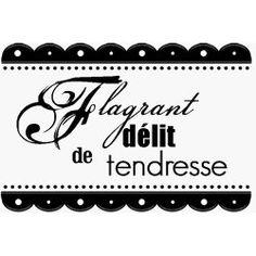 Florilèges - Tampon Bois - Flagrant délit de tendresse