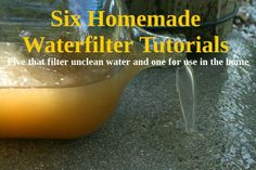 6 homemade water filter tutorials