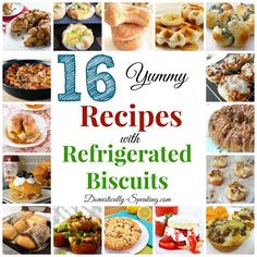 16 Yummy Recipes with Refrigerated Biscuits