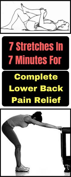 Remedies For Knee Pain 7 Stretches In 7 Minutes For Complete Lower Back Pain Relief Back Relief, Lower Back Pain Relief, Low Back Pain, Knee Pain Relief, Lower Back Ache, Chronic Lower Back Pain, Sciatica Pain Relief, Relieve Back Pain, Stress Relief
