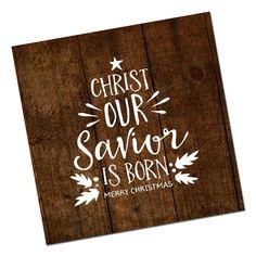 Een christelijke kerstkaart met een prachtige boodschap: Christ our Savior is born.
