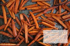 Coconut Oil Roasted Carrot Fries | deliciousobsessions.com