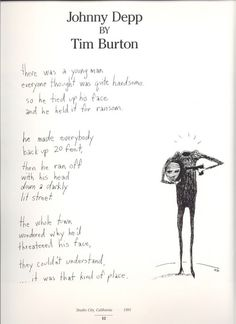 Funny pictures about A poem about Johnny Depp by Tim Burton. Oh, and cool pics about A poem about Johnny Depp by Tim Burton. Also, A poem about Johnny Depp by Tim Burton. Tim Burton Frases, Tim Burton Poems, Tim Burton Art, Burton Burton, Tim Burton House, Tim Burton Sketches, Tim Burton Johnny Depp, Here's Johnny, John Depp